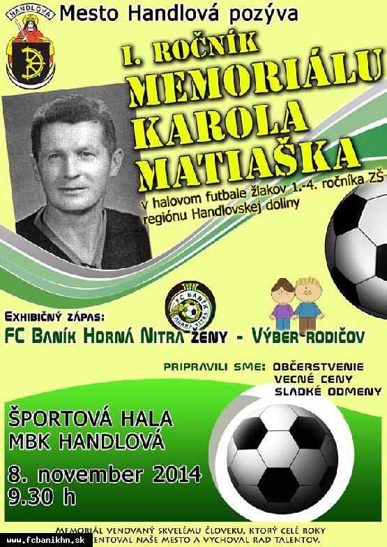 obr: Nenechajte si ujsť I. ročník Memoriálu Karola Matiaška