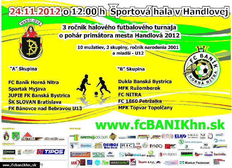 obr: 3. ročník halového futbalového turnaja  O pohár primátora mesta Handlová 2012
